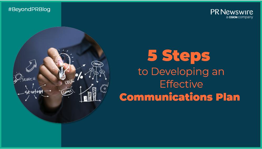 5 Steps Developing An Effective Communications Plan