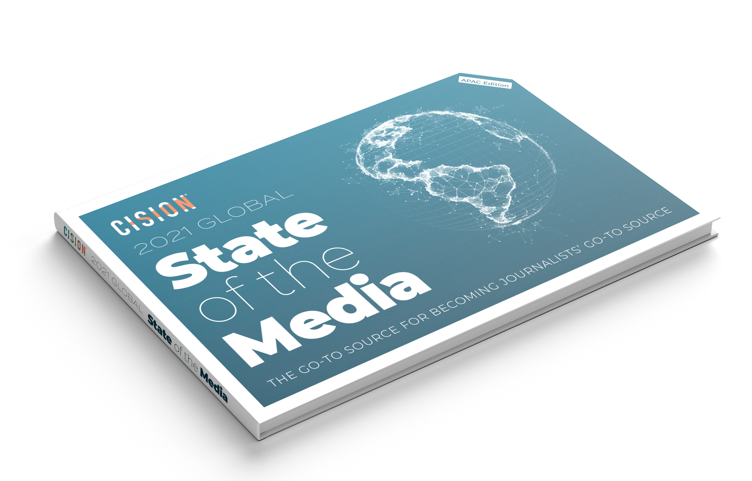 Cision's 2021 Global State of the Media Report (APAC Edition)